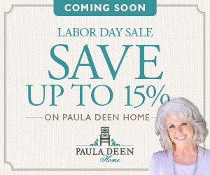 Paula Deen Labor Day Sale