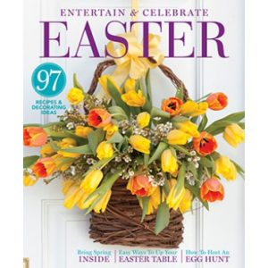 Entertain & Celebrate Easter